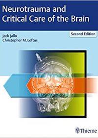 Neurotrauma and Critical Care of the Brain, 2e (Original Publisher PDF)