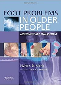 Foot Problems in Older People: Assessment and Management, 1e (Original Publisher PDF)