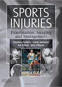 Sports Injuries: Examination, Imaging & Management, 1e (Original Publisher PDF)