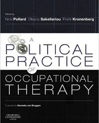 A Political Practice of Occupational Therapy, 1e (Original Publisher PDF)