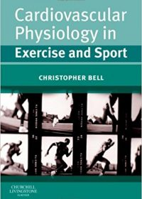 Cardiovascular Physiology in Exercise and Sport, 1e (Original Publisher PDF)