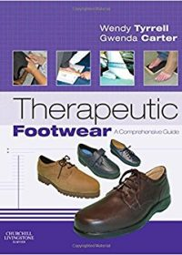 Therapeutic Footwear: A Comprehensive Guide, 1e (Original Publisher PDF)