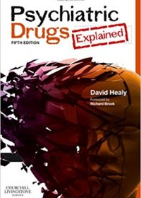 Psychiatric Drugs Explained, 5e (Original Publisher PDF)