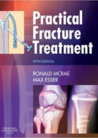 Practical Fracture Treatment, 5e (Original Publisher PDF)