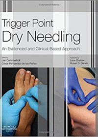 Trigger Point Dry Needling: An Evidence and Clinical-Based Approach, 1e (Original Publisher PDF)