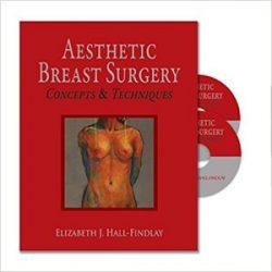 Aesthetic Breast Surgery: Concepts & Techniques, 1e (Original Publisher PDF + Videos)
