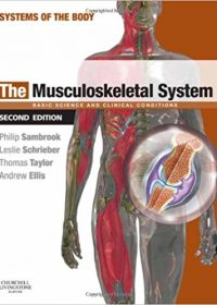 The Musculoskeletal System: Systems of the Body Series, 2e (Original Publisher PDF)