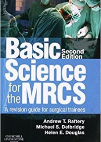 Basic Science for the MRCS: A revision guide for surgical trainees, 2e (Original Publisher PDF)