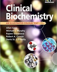 Clinical Biochemistry: An Illustrated Colour Text, 5e (Original Publisher PDF)