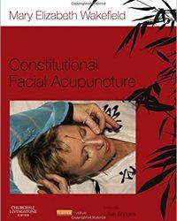 Constitutional Facial Acupuncture, 1e (Original Publisher PDF)