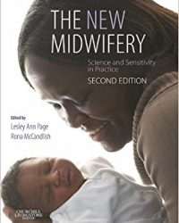 The New Midwifery: Science and Sensitivity in Practice, 2e (Original Publisher PDF)
