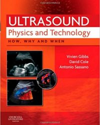 Ultrasound Physics and Technology: How, Why and When, 1e (Original Publisher PDF)