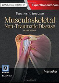 Diagnostic Imaging: Musculoskeletal Non-Traumatic Disease, 2e (Original Publisher PDF)