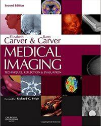 Medical Imaging: Techniques, Reflection & Evaluation, 2e (Original Publisher PDF)