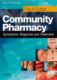 Community Pharmacy: Symptoms, Diagnosis and Treatment, 2e (Original Publisher PDF)