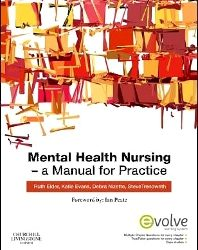 Mental Health Nursing: A Manual for Practice, 1e (Original Publisher PDF)