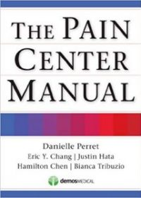 The Pain Center Manual, 1e (Original Publisher PDF)