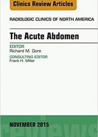 The Acute Abdomen, An Issue of Radiologic Clinics of North America, 1e (Original Publisher PDF)