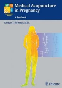 Medical Acupuncture in Pregnancy, 1e (Original Publisher PDF)