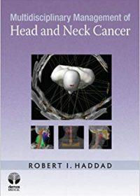 Multidisciplinary Management of Head and Neck Cancer, 1e (Original Publisher PDF)