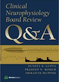Clinical Neurophysiology Board Review Q&A, 1e (Original Publisher PDF)