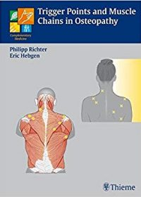 Triggerpoints and Muscle Chains in Osteopathy, 1e (Original Publisher PDF)