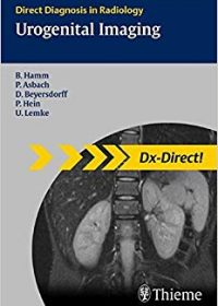Urogenital Imaging: Direct Diagnosis in Radiology, 1e (Original Publisher PDF)