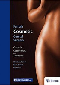 Female Cosmetic Genital Surgery: Concepts, classification and techniques, 1e (Original Publisher PDF)