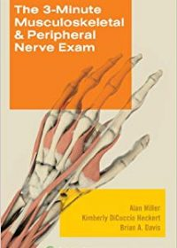 The 3-Minute Musculoskeletal & Peripheral Nerve Exam, 1e (Original Publisher PDF)