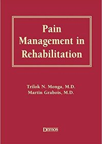 Pain Management in Rehabilitation, 1e (Original Publisher PDF)