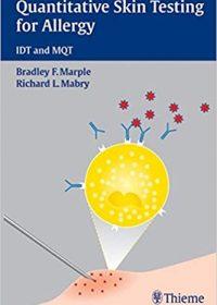 Quantitative Skin Testing for Allergy: IDT and MQT, 2e (Original Publisher PDF)