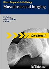 Musculoskeletal Imaging: Direct Diagnosis in Radiology, 1e (Original Publisher PDF)