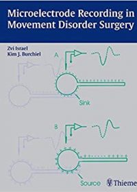 Microelectrode Recording in Movement Disorder Surgery, 1e (Original Publisher PDF)
