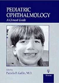 Pediatric Ophthalmology: A Clinical Guide, 1e (Original Publisher PDF)