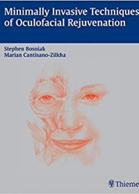 Minimally Invasive Techniques of Oculofacial Rejuvenation, 1e (Original Publisher PDF)