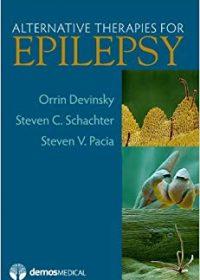 Alternative Therapies For Epilepsy, 1e (Original Publisher PDF)