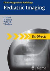 Pediatric Imaging (Direct Diagnosis in Radiology), 1e (Original Publisher PDF)
