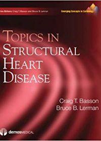Topics in Structural Heart Disease, 1e (Original Publisher PDF)