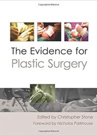 The Evidence for Plastic Surgery, 1e (Original Publisher PDF)