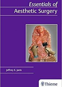 Essentials of Aesthetic Surgery, 1e (Original Publisher PDF)