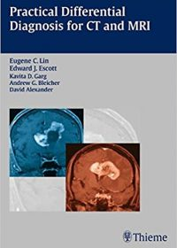 Practical Differential Diagnosis for CT and MRI, 1e (Original Publisher PDF)