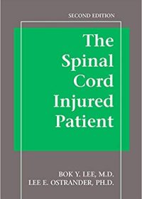 The Spinal Cord Injured Patient Comprehensive Management, 2e (Original Publisher PDF)