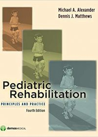 Pediatric Rehabilitation: Principles and Practice, 4e (Original Publisher PDF)