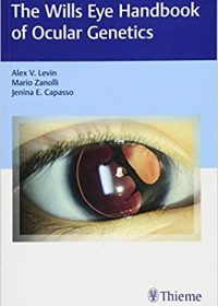 Wills Eye Handbook of Ocular Genetics, 1e (Original Publisher PDF)