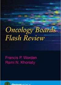 Oncology Boards Flash Review, 1e (Original Publisher PDF)
