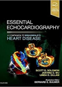 Essential Echocardiography: A Companion to Braunwald's Heart Disease, 1e (Original Publisher PDF)