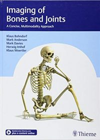 Imaging of Bones and Joints: A Concise, Multimodality Approach, 1e (Original Publisher PDF)