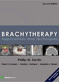 Brachytherapy: Applications and Techniques, 2e (Original Publisher PDF)