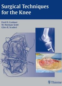 Surgical Techniques for the Knee, 1e (Original Publisher PDF)