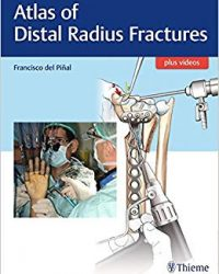 Atlas of Distal Radius Fractures, 1e (Original Publisher PDF)
